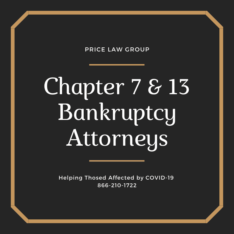 COVID-19 Bankruptcy Attorneys Price Law Group 866-210-1722